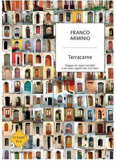 Franco Armino, Paesologia, ovvero lirica inscritta nella carne dei paesaggi del Sud