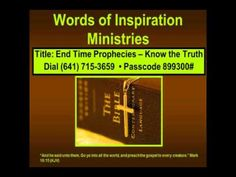 WOI Bible Study - End Time Prophecies: Know the Truth