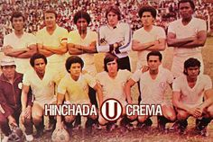 @Universitario año 1978. Arriba: Bernaola, Cuéllar, Zuluaga, Jaime, García y Salinas. Abajo: Luces, Oré, Cañamero, Rebatta y Vílchez...