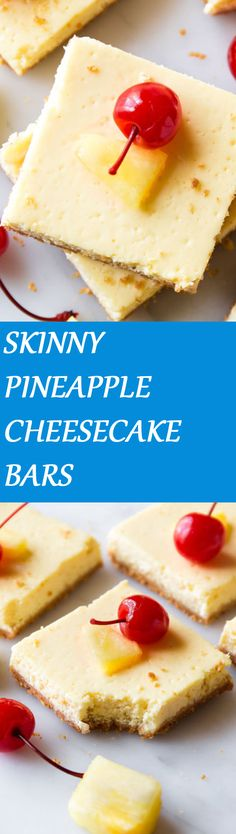 SKINNY PINEAPPLE CHEESECAKE BARS To get the recipe click on the picture