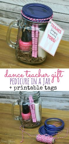 Dance Teacher Gift Pedicure in a Jar + Printable Tags Here's a really cute and easy dance teacher gift idea that puts a fun spin on those dancing feet! Gift a pedicure in a jar and thank a dance teacher for keeping you on your toes. Dance Teacher Gifts, Thank You Teacher Gifts, Teacher Appreciation Gifts, Diy Dance Gifts, Christmas Presents For Teachers, Teacher Christmas Gifts, Diy Gifts For Teachers, Easy Dance, Dance Crafts