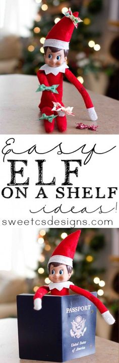 Easy Elf on a Shelf ideas that don't take a ton of time or cleanup- I am so doing these this year!