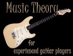 Free music theory lessons for experienced guitar players