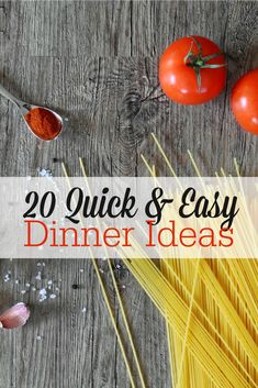 Need some no-fuss, no-stress dinner ideas? These 20 family-friendly meals take just 30 minutes to make...or less!