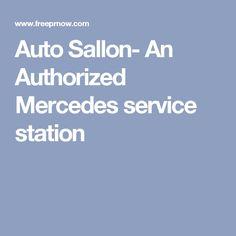 Auto Sallon- An Authorized Mercedes service station Car Repair