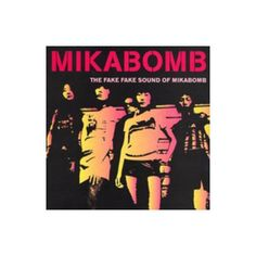 --------------Mika Bomb - The Fake Fake Sound of Mikabomb-------------- London/Tokyo garage punk done in the best possible way. Hard, fast, no messing about with some catchy-as-fuck two-minute wonders. Top Albums, Rock Music, Tokyo, Garage, Punk, London, Drive Way, Tokyo Japan, Rock