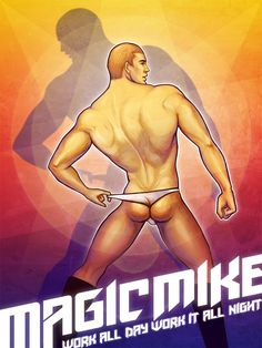 Illustrated Poster for Magic Mike. zhenvision.com