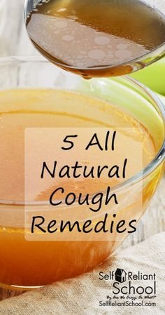 5 all-natural remedies to calm and soothe a persistent cough. #beselfreliant