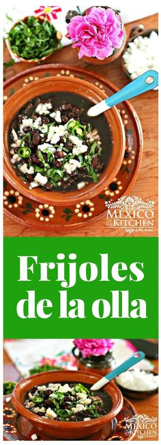Frijoles de la Olla are originally those that are cooked in large clay pots, which are believed to give the beans a special flavor when cooked over an open fire. #recipe #mexican #food #frijoles #mexicoinmykitchen