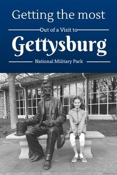 Visiting Gettysburg with Kids: Getting the Most out of your Visit
