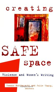 Creating Safe Space: Violence and Women's Writing - eBook