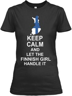Keep Calm And Let The Finnish Girl Handle It Black Women's T-Shirt Front