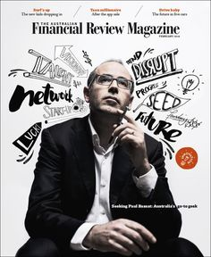 Newest cover Australian Financial Review Magazine Photographer: Josh Robenstone Illustrator: Sam Bennett Design director: Tim Beor Click here for more covers AFR magazine on Coverjunkie