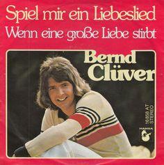 Bernd Clüver - Spiel' Mir Ein Liebeslied at Discogs 1976