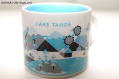 Lake Tahoe | YOU ARE HERE SERIES | Starbucks City Mugs