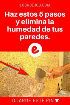 Humedad de paredes | Haz estos 5 pasos y elimina la humedad de tus paredes. | Aprende A Eliminar La Humedad De Tus Paredes En Tan Solo 5 Pasos