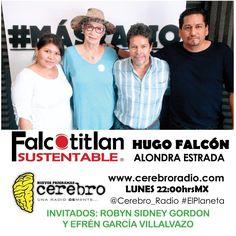 Falcotitlan SUSTENTABLE REPETICIÓN HOY LUNES A LAS 22:00hrsMX POR www.cerebroradio.com  #ElPlaneta Cerebro Radio @Cerebro_Radio #FalcotitlanSUSTENTABLE  INVITADOS:  ROBYN SIDNEY GORDON. PRESIDENTA DE LA ASOCIACIÓN PRO DEFENSA Y CONSERVACIÓN DE LA ISLA DE LA ROQUETA AC.  LIC. EFRÉN GARCÍA VILLALVAZO. OCEANÓLOGO Y COORDINADOR TÉCNICO DE LA ISLA DE LA ROQUETA.  TEMA: LA ISLA DE LA ROQUETA COMO PROYECTO SUSTENTABLE.