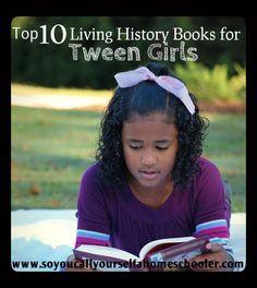 Top Ten Living History Read Alouds for Tween Girls