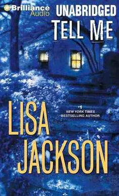 Tell Me (Savannah #3) by Lisa Jackson *available in Audio