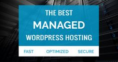 The Best Managed WordPress Hosting Companies https://www.woblogger.com/best-managed-wordpress-hosting/?utm_campaign=crowdfire&utm_content=crowdfire&utm_medium=social&utm_source=pinterest