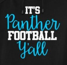 It's Panther Football Y'all!!!
