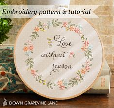 Tutorial: Love Without Reason embroidery