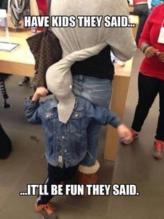 I need to show this to Nathan... will make him want kids LESS lol!