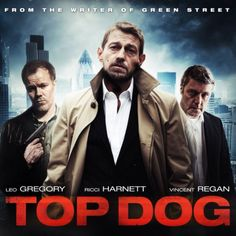 Top Dog Green Street, Screenwriting, Films, Movies, Leo, My Books, Writer, Author, Dogs