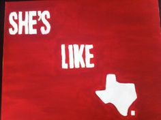 she's like Texas. HEART me some TX country!