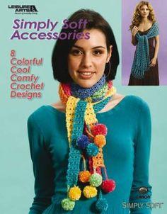 Simply Soft Crochet Accessories - I Crochet World Crochet Scarves, Crochet Clothes, Knit Crochet, Crochet Hats, Crochet Designs, Crochet Patterns, Crochet Ideas, Pompom Scarf, Caron Simply Soft