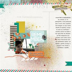 """Remember"" by Ana.Paula, as seen in the Club CK Idea Galleries. #scrapbook #scrapbooking #creatingkeepsakes"