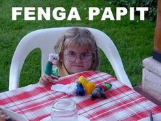 "fenga papit. :D haha u have to say it out loud.:P I read it and I was like,""who is Finga Papit?!"" But then I said it out loud and I laughed. :P"