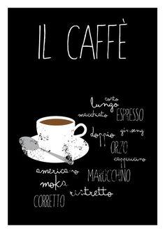 Il Caffè Typographic poster kitchen art italian by ShufflePrints Espresso Coffee, Coffee Cafe, Coffee Shop, Coffee Lovers, Kitchen Prints, Kitchen Art, Rustic Kitchen, I Love Coffee, My Coffee