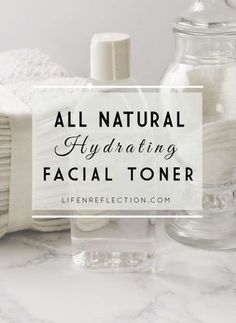 Natural Hydrating Facial Toner - Mix it up in minutes with just 3 ingredients!