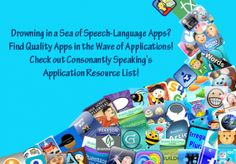 Updated Application Resource List to Help You Find Appropriate Speech-Language Apps for Therapy - From Consonantly Speaking