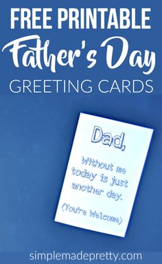 This card is perfect for a teenager to give this card to dad for a Father's Day gift. It is so funny! She has more free printable Father's Day cards on her bog too!