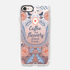 Casetify iPhone 7 Case and Other iPhone Covers - Coffee and Flowers by Paper Raven Co. | #Casetify