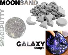 E is for Explore!: Moon Sand, Space Putty, and Galaxy Dough