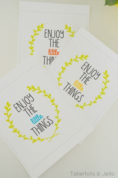 Three FREE Enjoy the Little Things Printables at Tatertots and Jello #DIY #Spring #Freeprintables