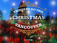 Here are 50 things to do in Vancouver this Christmas. For more things happening around town, check out our events calendar. Christmas Events, Christmas Planning, Christmas Travel, Christmas Vacation, Holiday Travel, Vancouver Food, Vancouver Travel, Canadian Christmas, White Christmas