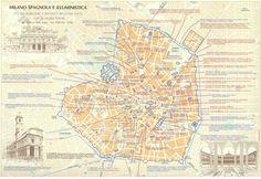 Milano Spagnola e Illuministica – sec. XVI (seconda metà) – fine sec. XVIII by cabaretmilanoduemila #infografica #grafica #mappa