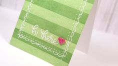 Hello There Card + Wide Stripe Background Stamp Tips!