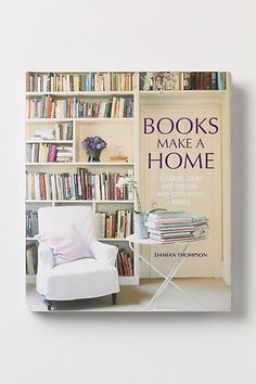 Books Make a Home by Damian Thompson