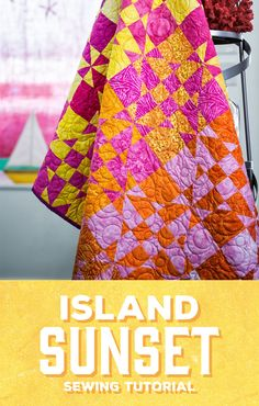 Soak in island views no matter your location with my Island Sunset Quilt!