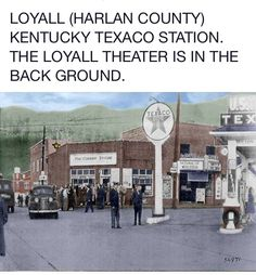 Harlan,Ky Harlan Kentucky, My Old Kentucky Home, Harlan County, Texaco, Special Recipes, Vintage Photography, Genealogy, Trains, To Go