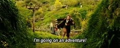 I'm going on an adventure...GOOOO