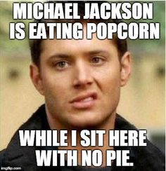 Dean and his pie!  #Supernatural