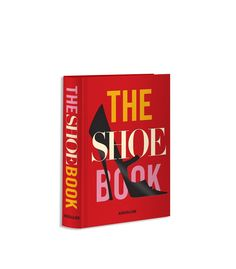 Assouline: The Shoe Book