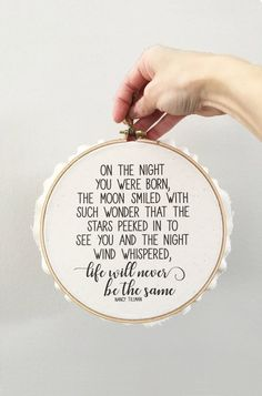 On the Night You Were Born Wall Hoop – Nancy Tillman Quote – New Baby Gift – Baby Shower – Cotton Duck Canvas and Wood Hoop – Hemp Rope On the Night You Were Born Wall Hoop by lovingLeigh Yours All You Need Is, Just In Case, New Born Boy, Nancy Tillman, Having A Baby, New Baby Gifts, Baby Shower Gifts, Baby Shower Quotes, Shower Baby