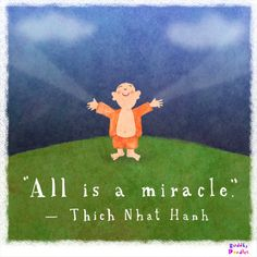 Buddha Doodle - 'All is a miracle' by Mollycules ♥ please share the DAILY LOVE of Buddha Doodles with your friends ♥